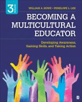 Becoming a Multicultural Educator: Developing Awareness, Gaining Skills, and Taking Action