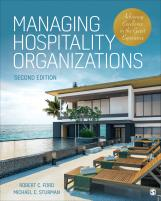 Managing Hospitality Organizations: Achieving Excellence in the Guest Experience