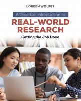 A Practical Introduction to Real-World Research: Getting the Job Done