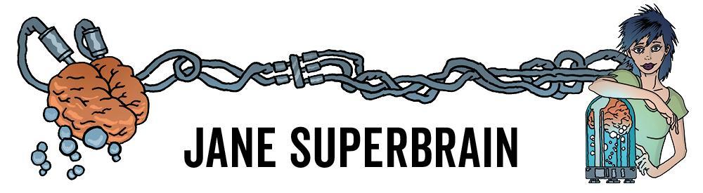Jane Superbrain